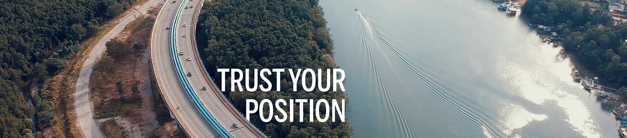 trust your position